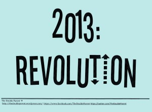 2013: Revolution
